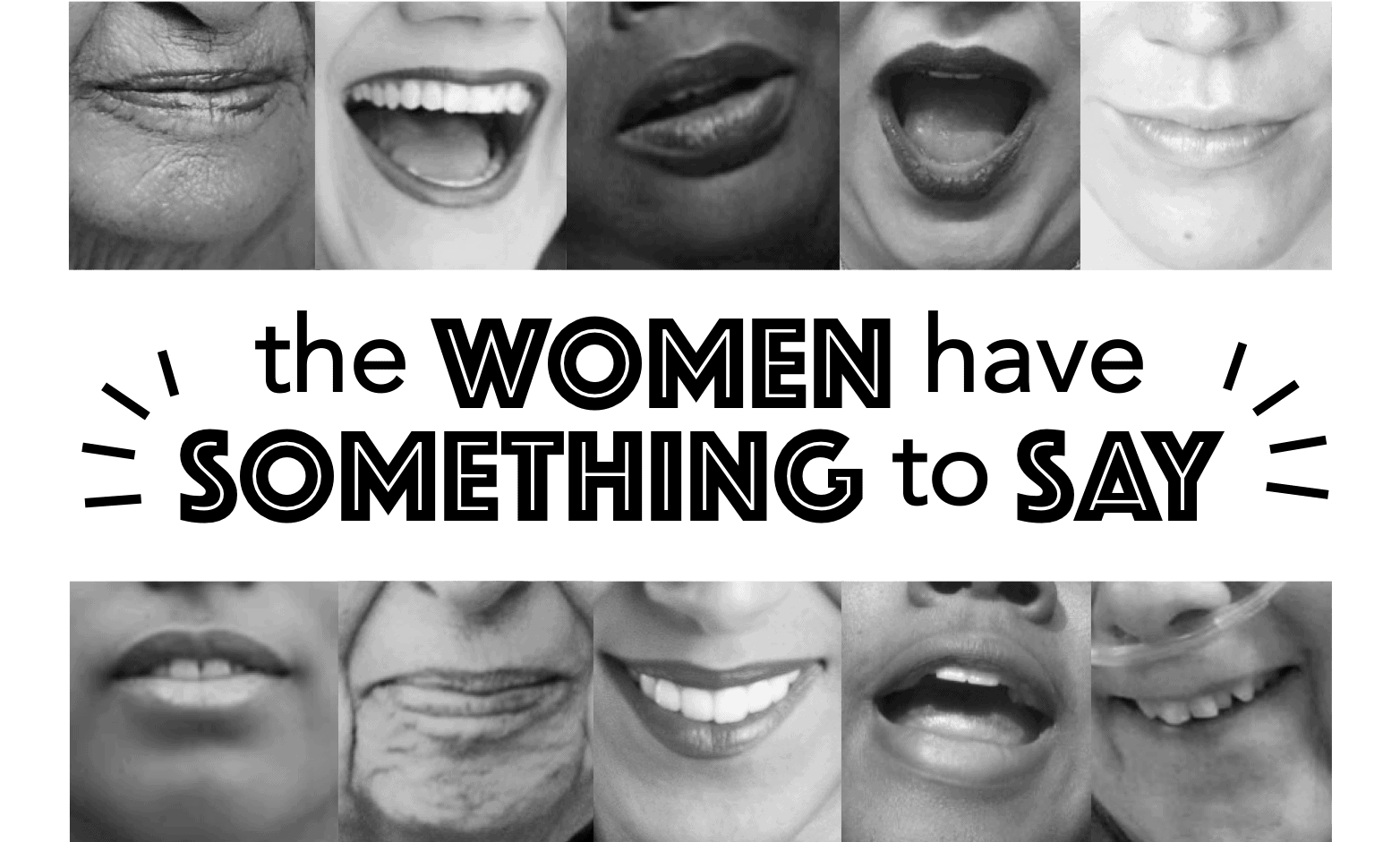 The Women Have Something To Say